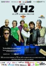 Concert VH2 în Hard Rock Cafe din Bucureşti (CONCURS)
