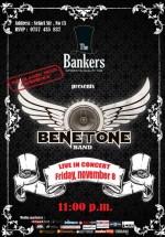 Concert Benetone în The Bankers din Bucureşti