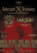 Concert Delirium X Tremens în Private Hell Club din Bucureşti