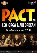 Concert PACT by Leo Iorga şi Adi Ordean în Hard Rock Cafe din Bucureşti