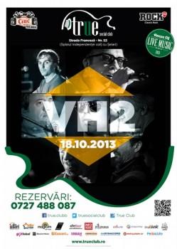 Concert VH2 în True Club din Bucureşti