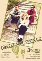 Concert Soul Serenade în Journey Pub din Bucureşti
