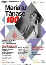 Centenar Maria Tănase la Sala Radio din Bucureşti