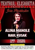 Joia Păcătoşilor cu Alina Manole la Teatrul Elisabeta din Bucureşti
