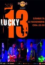 Concert Lucky13 în Hard Rock Cafe din Bucureşti