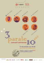 Concert aniversar Trei Parale la Sala ArCuB din Bucureşti