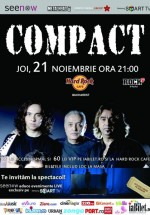 Concert Compact în Hard Rock Cafe din Bucureşti