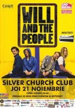 Concert Will and The People în The Silver Church din Bucureşti
