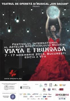 """Festivalul """"Viaţa e Frumoasă!"""" 2013 la Bucureşti"""