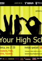 Finala byron – Rock Your High School 2013 în Club Fabrica din Bucureşti