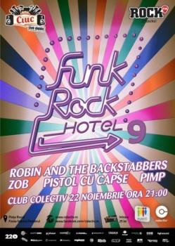 Funk Rock Hotel 9 în Colectiv din Bucureşti