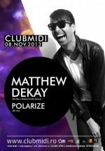 Matthew Dekay în Club Midi din Cluj-Napoca