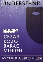 Understand Label Night în Club Midi din Cluj-Napoca