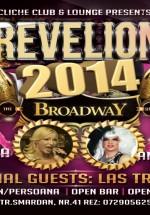 Revelion 2014 – The Broadway Show în Cliche Club & Lounge din Bucureşti