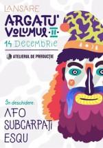 Concert şi lansare album Argatu în Atelierul de Producţie din Bucureşti
