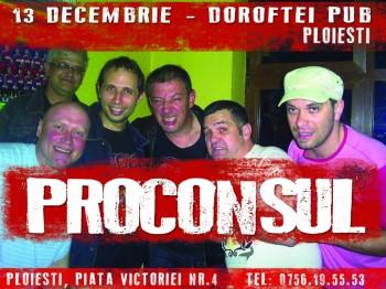Concert Proconsul în Dorftei Pub din Ploieşti