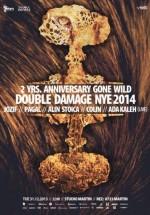 Double Damage – Going Wild/NYE 2014 în Studio Martin din Bucureşti
