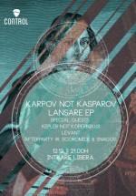 Lansare EP Karpov not Kasparov în Control Club din Bucureşti