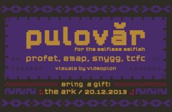 Pulovăr – for the selfless sefish la The Ark din Bucureşti