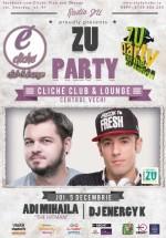 Zu Party în Cliche Club & Lounge din Bucureşti