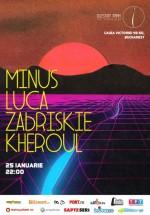 Minus, Luca, Zabriskie şi Kheroul în Question Mark din Bucureşti