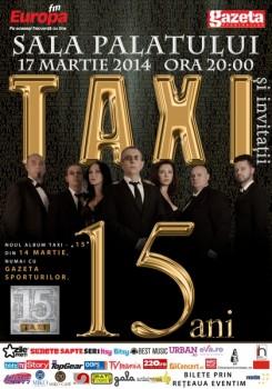Concert Taxi – 15 ani la Sala Palatului din Bucureşti