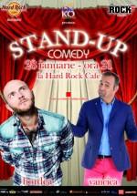 Stand-up Comedy cu Bordea şi Văncică în Hard Rock Cafe din Bucureşti