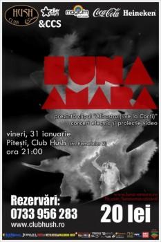 Concert Luna Amară în Club Hush din Piteşti