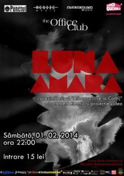 Concert Luna Amară în The Office Club în Târgu Mureş