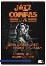 Jazz Compas LIVE la Sala ArCuB din Bucureşti
