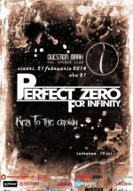Concert Perfect Zero For Infinity în Question Mark din Bucureşti