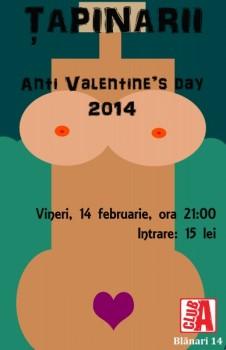 Concert Ţapinarii – Anti Valentine's Day în Club A din Bucureşti