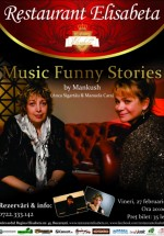 Music Funny Stories by Mankush la Restaurant Elisabeta din Bucureşti