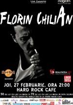 Concert Florin Chilian în Hard Rock Cafe din Bucureşti