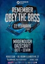 Reemember Obey the Bass în Nexus Club din Bucureşti
