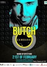 Butch în Club Zambara din Timişoara