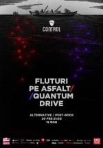 Concert Fluturi pe Asfalt şi Quantum Drive în Control Club din Bucureşti