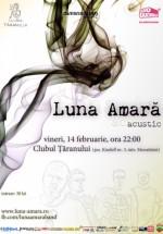Concert acustic Luna Amară la Clubul Țăranului din Bucureşti