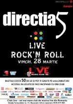 Concert Direcţia 5 – Live Rock'n Roll în Club Live din Bucureşti