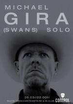 Michael Gira (Swans) solo în Control Club din Bucureşti