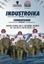 Concerte Industroika şi Fierbinţeanu în Bucureşti şi Cluj-Napoca