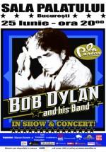 Concert Bob Dylan la Sala Palatului din Bucureşti