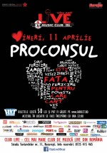 Concert Proconsul – Eşti fata pentru care cânt – în Club Live din Bucureşti