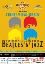 Concert Beatles'n'Jazz cu Adrian Nour şi Cataloop în Hard Rock Cafe din Bucureşti