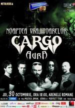 Concert Cargo – Noaptea Vrăjitoarelor la Arenele Romane din Bucureşti