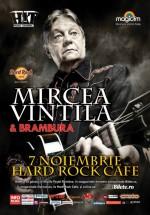 Concert Mircea Vintilă & Brambura la Hard Rock Cafe din Bucureşti