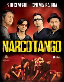 Concert Narcotango la Cinema Patria din Bucureşti