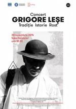 """Concert Grigore Leşe – """"Tradiţie, Istorie, Rost"""",  la Sala Palatului din Bucureşti"""