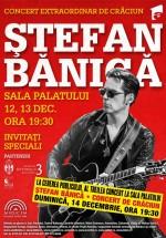Ştefan Bănică – Concerte de Crăciun la Sala Palatului din Bucureşti