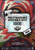 SONOR III: Moonlight Breakfast, Basska şi K-lu la World Trade Center din Bucureşti